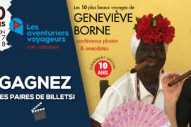 Concours: gagnez vos billets pour Les Aventuriers Voyageurs