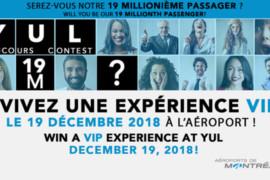 [CONCOURS] Qui sera le 19 millionième passager de l'année à l'Aéroport de Montréal? Un prix est à gagner pour ce chanceux!