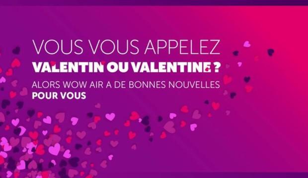 """Les voyageurs qui se nomment """"Valentin"""" ou """"Valentine"""" peuvent obtenir un billet gratuit sur WOW AIR pour la Saint Valentin!"""