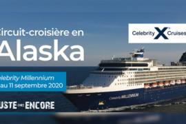 Celebrity Cruises offre un circuit-terrestre inédit en français en Alaska!