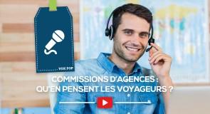 [VOX POP] Commissions d'agences: qu'en pensent les voyageurs ?