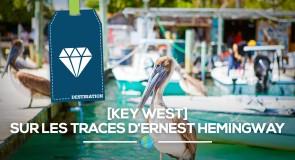 [Key West] Sur les traces d'Ernest Hemingway