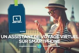 [Techno] Un assistant de voyage virtuel sur smartphone