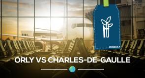 [Orly VS Charles-de-Gaulle]comment bien choisir son aéroport?