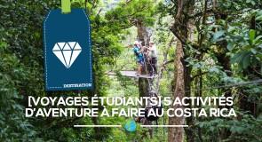 [Voyages étudiants] 5 activités d'aventure à faire au Costa Rica