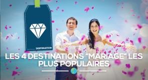[Mariage] Les 4 destinations les plus populaires