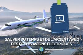 [Projet] Sauver du temps et de l'argent avec des petits avions électriques