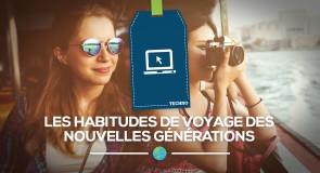 [Étude] Quelles sont les habitudes de Voyage des nouvelles générations ?