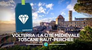 [Volterra] La cité médiévale toscane haut-perchée