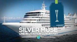 [SilverSea Cruises] Silver Muse: Une invitation luxueuse!