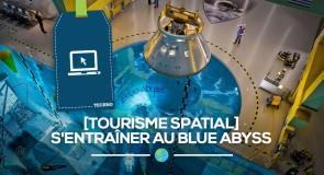 [Techno] Tourisme spatial: s'entraîner au Blue Abyss