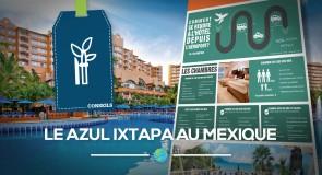 [Fiches Hôtels] Le Azul Ixtapa au Mexique
