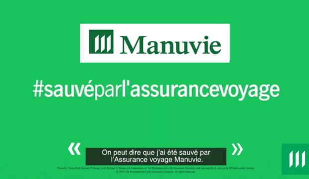 """""""Sauvés par une assurance voyage"""": Manuvie sensibilise les Canadiens sur l'importance de l'assurance"""