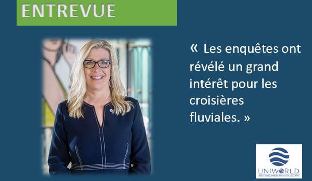 [ENTREVUE] La vice-présidente des ventes d'Uniworld explique leur reprise et les tendances
