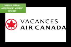 [DOSSIER SPÉCIAL ASSURANCES COVID-19] Ce qu'il faut savoir sur l'assurance COVID-19 de Vacances Air Canada avec Allianz