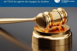 L'AAVQ poursuit ses efforts pour défendre tous les agents de voyages