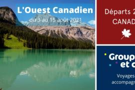 Transat Distribution Canada lance de nouveaux itinéraires accompagnés au Canada en 2021